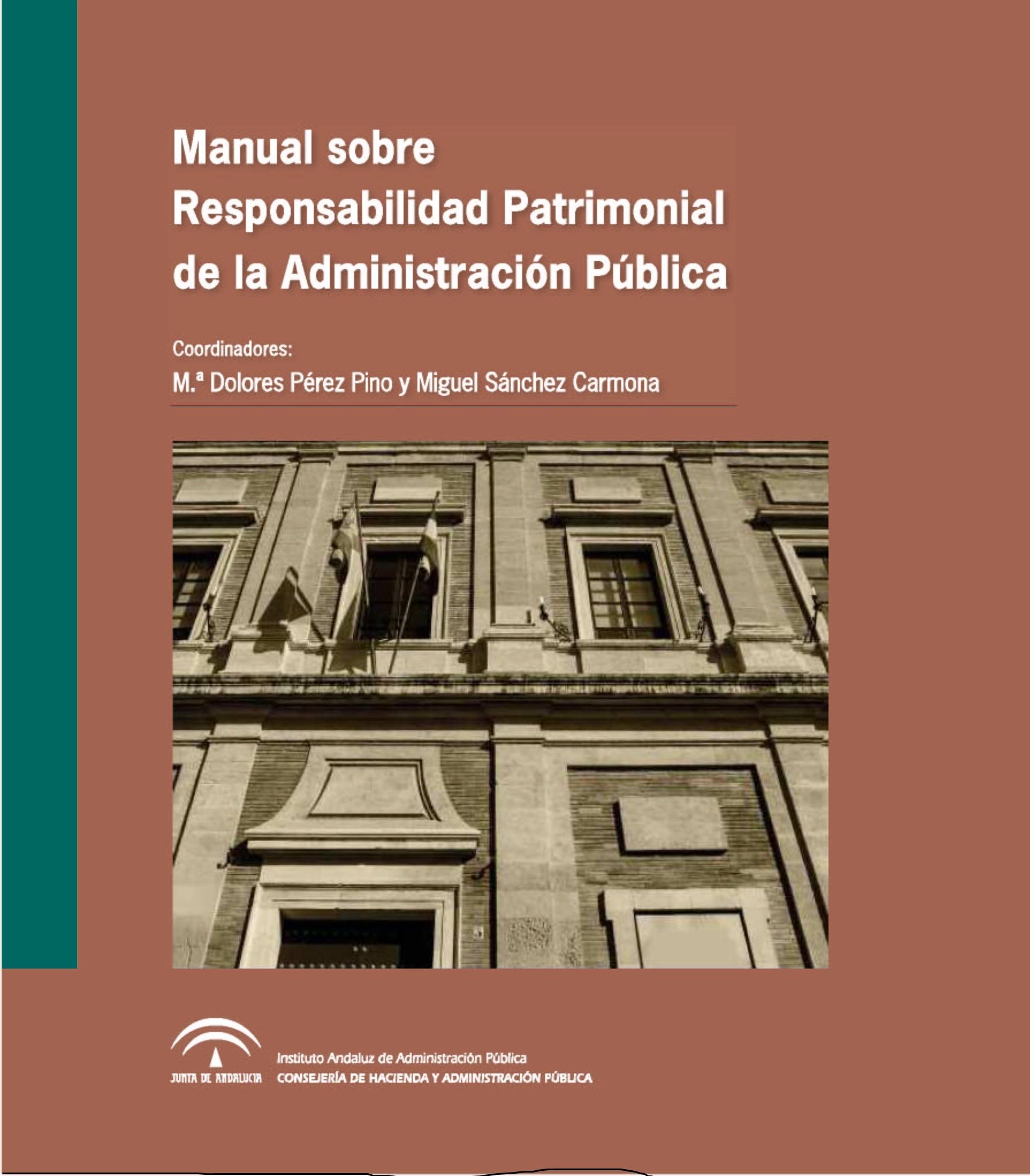 MANUAL SOBRE RESPONSABILIDAD PATRIMONIAL DE LA ADMINISTRACI�N P�BLICA