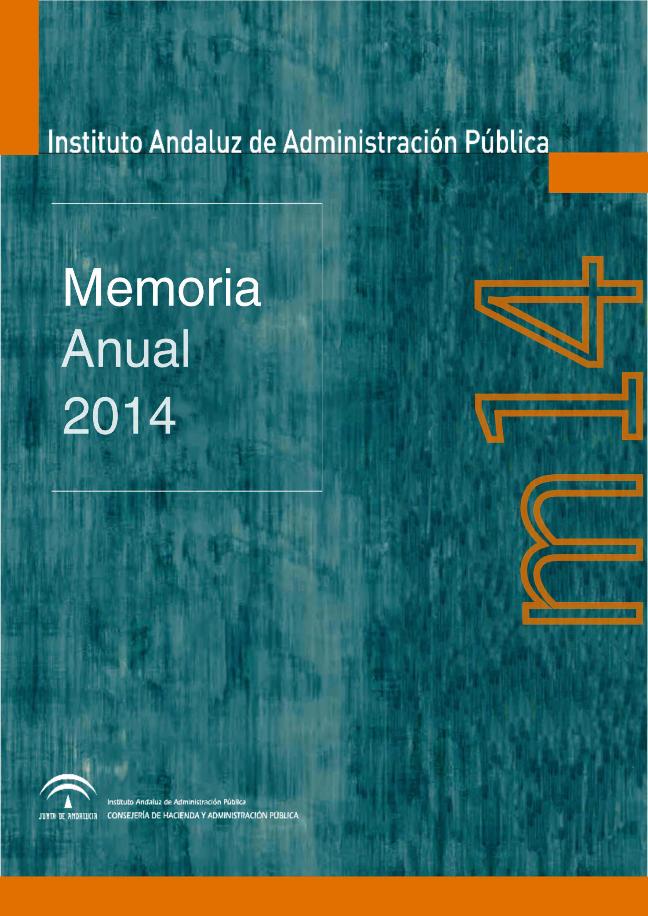MEMORIA. INSTITUTO ANDALUZ DE ADMINISTRACI�N P�BLICA. 2014