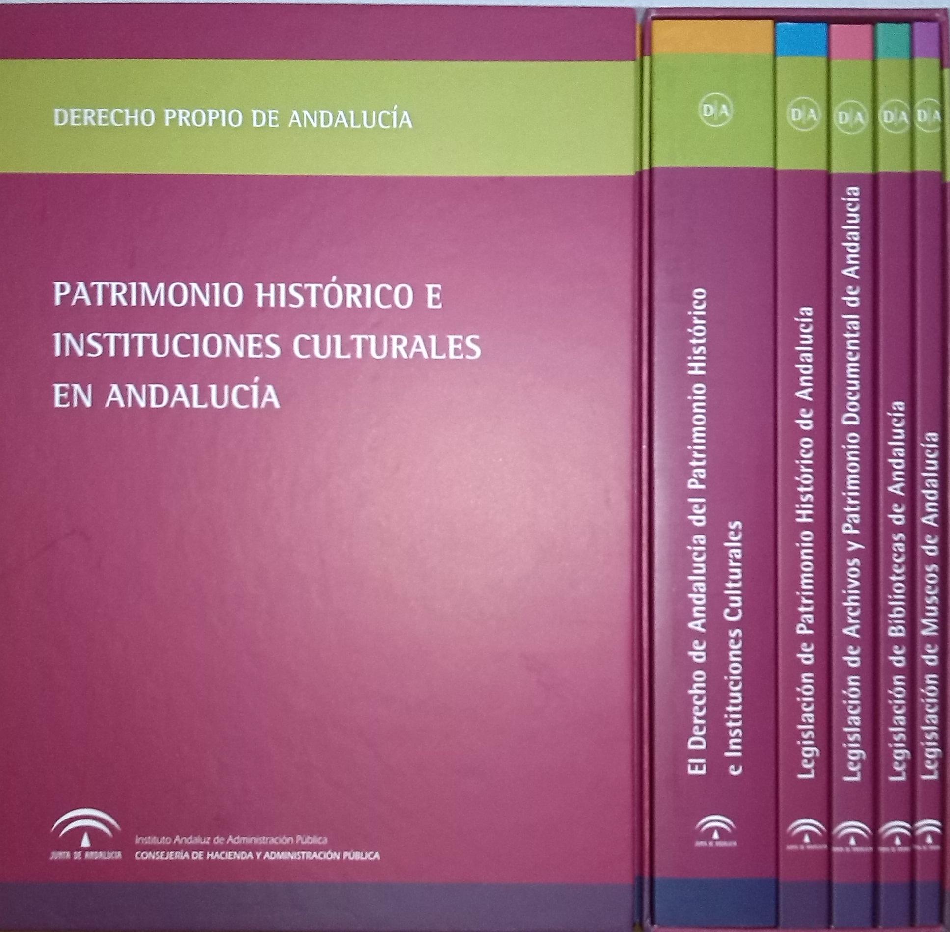 PATRIMONIO HIST�RICO E INSTITUCIONES CULTURALES EN ANDALUC�A (ESTUDIO Y NORMATIVA)