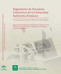 REGLAMENTO DE DISCIPLINA URBAN�STICA DE LA COMUNIDAD AUT�NOMA ANDALUZA