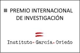 III Premio Internacional de Investigaci�n del Instituto Garc�a Oviedo