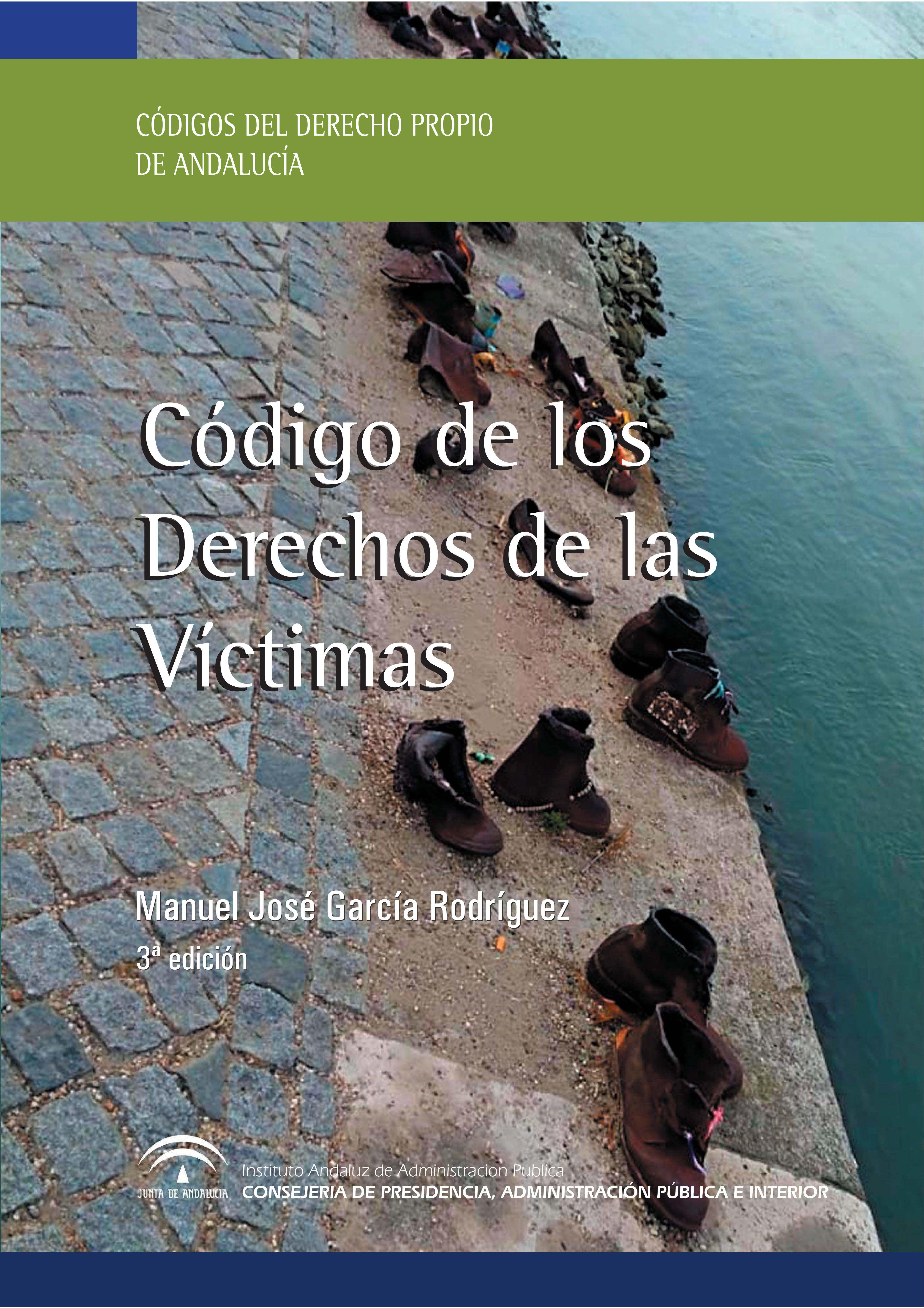 CÓDIGO DE LOS DERECHOS DE LAS VÍCTIMAS EN ANDALUCÍA, EL (3ª EDICIÓN)