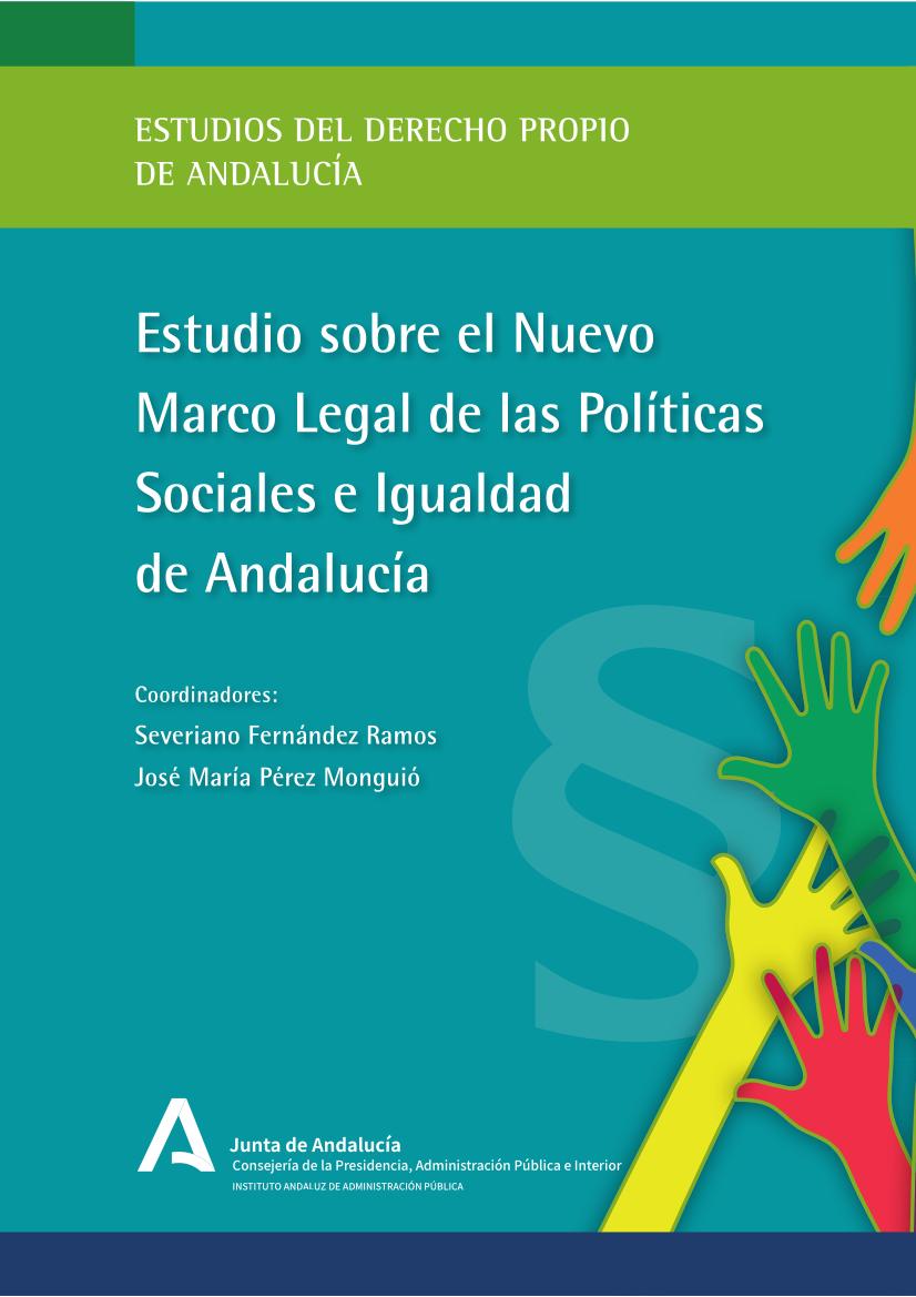 ESTUDIO SOBRE EL NUEVO MARCO LEGAL DE LAS POLÍTICAS SOCIALES E IGUALDAD DE ANDALUCÍA