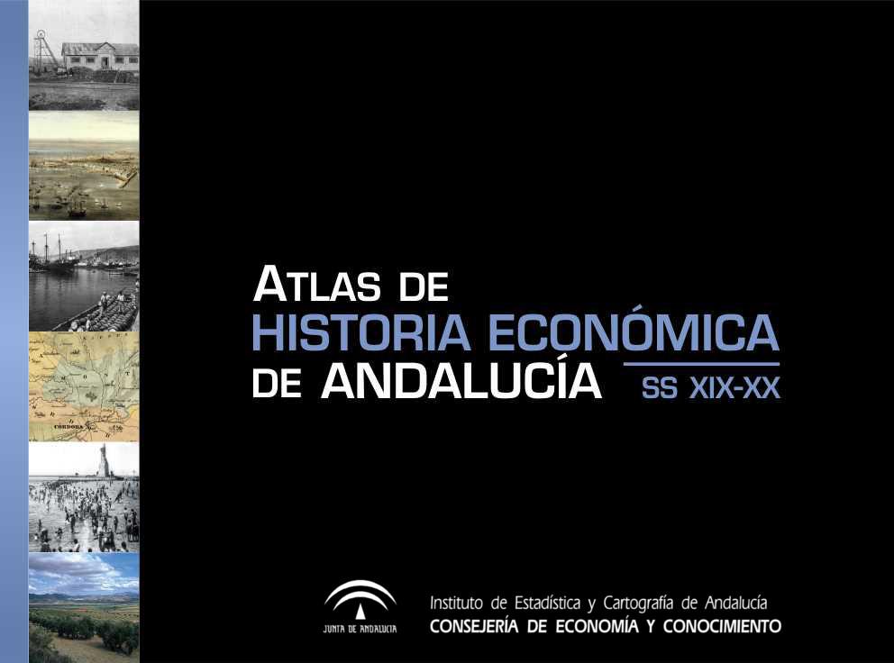 Atlas de Historia Económica de Andalucía ss XIX-XX