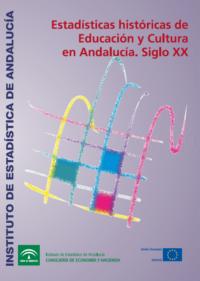 Estadísticas históricas de Educación y Cultura en Andalucía. Siglo XX