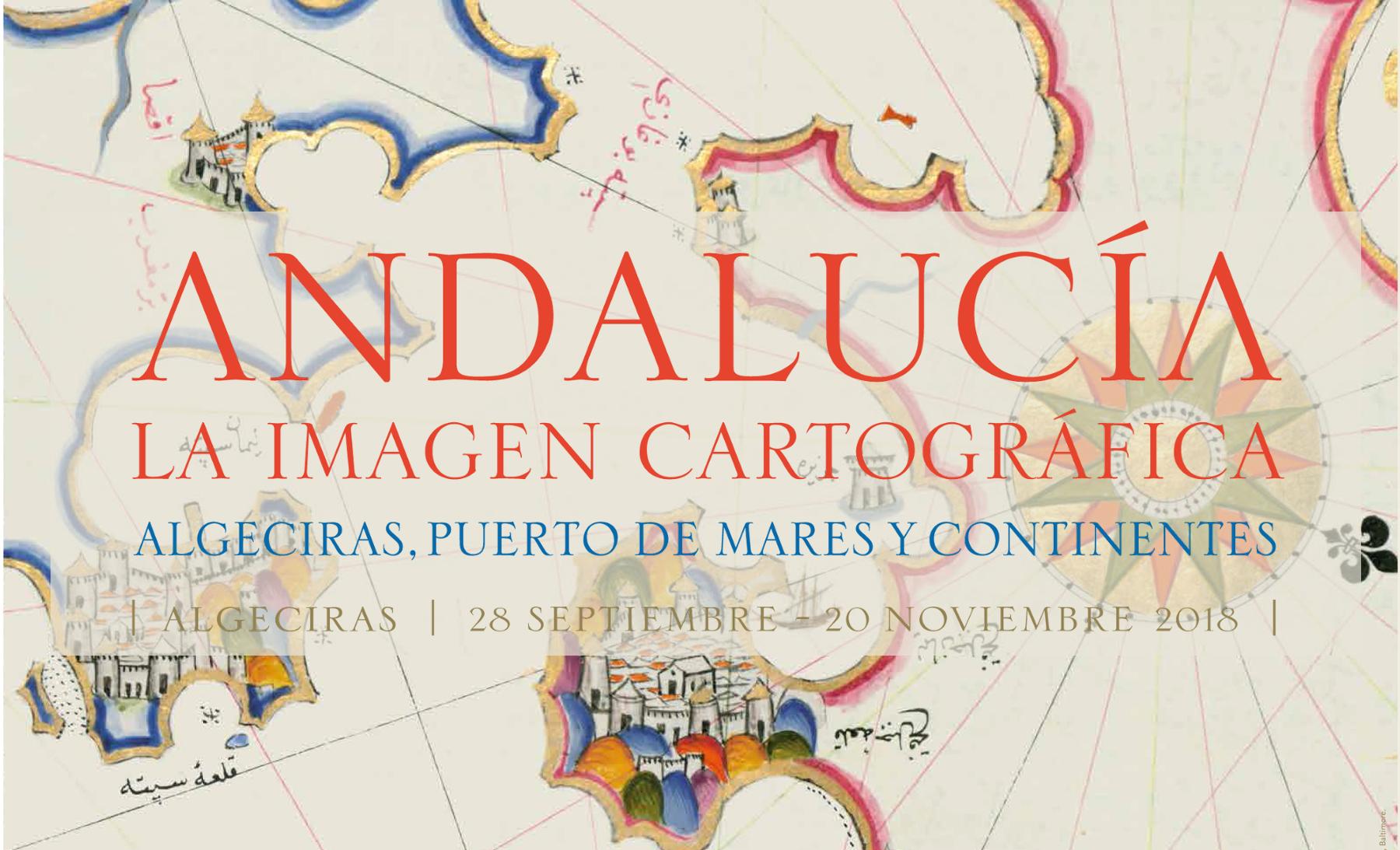 Exposición Andalucía, la imagen cartográfica