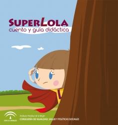 Superlola. Material de coeducación para infantil y primaria