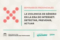 Seminarios Provinciales Asocia 2014. La violencia de género en la era de Internet: detectar, prevenir, actuar
