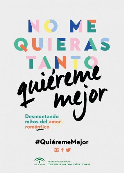 La Junta presenta la campaña #QuiéremeMejor, para fomentar en la juventud relaciones afectivas sanas e igualitarias