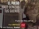 Campaña Infoca 2016. El fuego hace cenizas tus sueños. 10 segundos, subtítulos en inglés