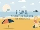 Pleamar: Proyecto de Educación Ambiental sobre el Medio Litoral