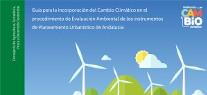 Una guía facilitará la inclusión de los criterios del cambio climático en los planeamientos urbaníst...</p>