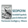 SEDPGYM. Sociedad Española para la Defensa del Patrimonio Geológico y Minero