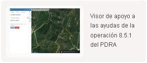 Visor geográfico de apoyo a las ayudas de la operación 8.5.1 del PDRA