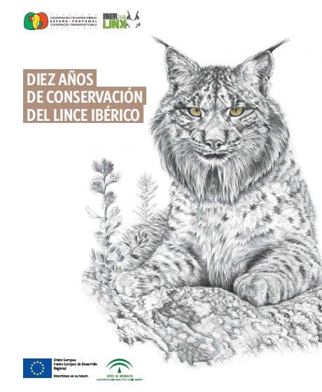 """Portada de la publicación """"Diez años de conservación del Lince Ibérico"""""""