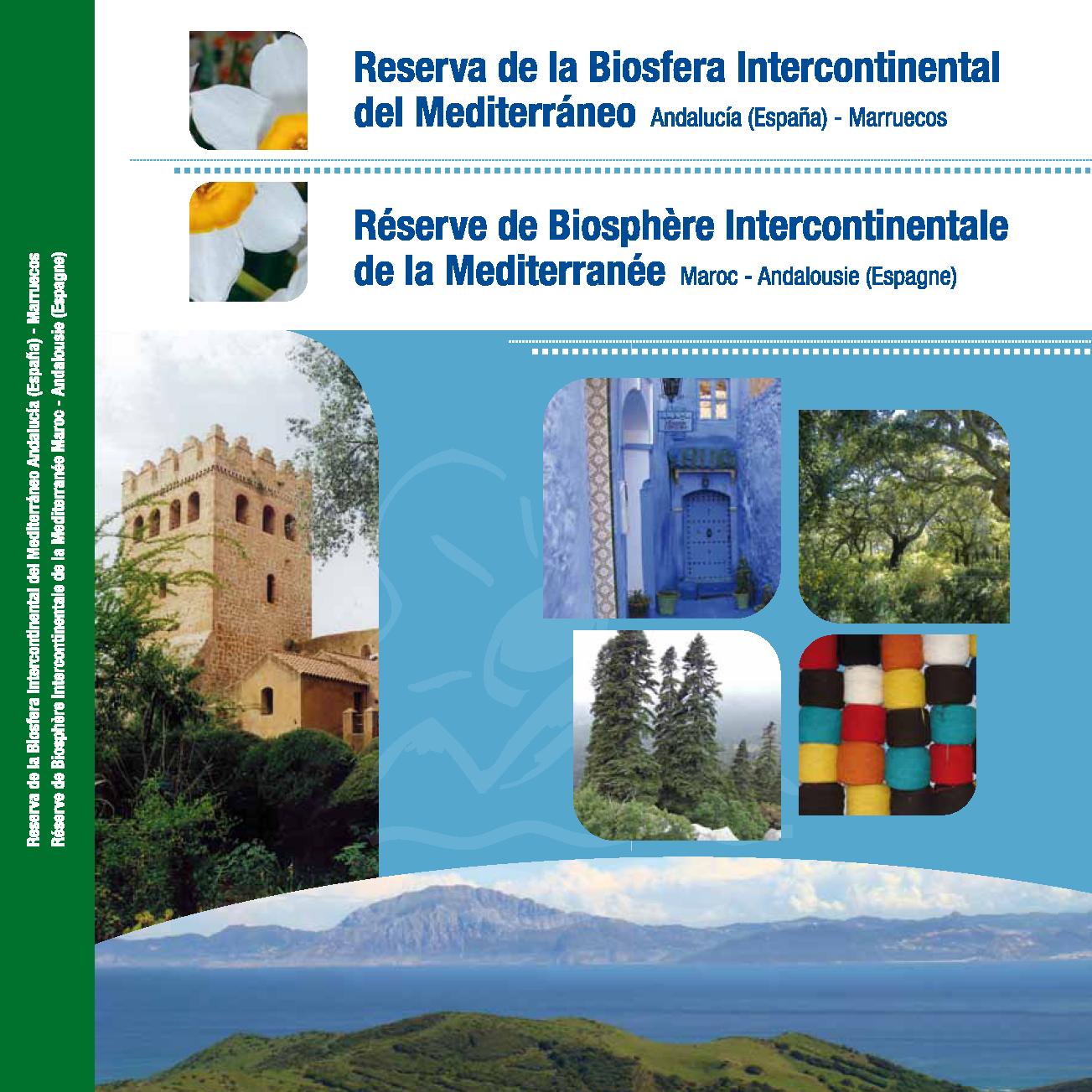 Reserva de la Biosfera Intercontinental del Mediterráneo. Andalucía (España) - Marruecos (2011)