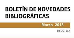 Boletín de novedades de la Biblioteca. Marzo 2018
