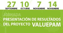 Jornadas de Presentación de Resultados del Proyecto Valuepam