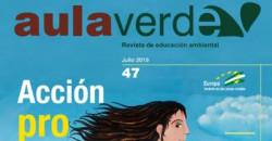 Revista Aula Verde Nº 47. Julio 2019