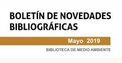 Boletín de novedades de la Biblioteca. Mayo 2019