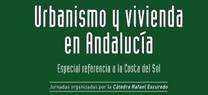 Medio Ambiente apuesta por convertir al urbanismo sostenible en un aliado de la recuperación económica en Andalucía