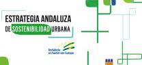 Medio Ambiente relanza la Estrategia Andaluza  de Sosteniblidad Urbana