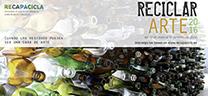 Medio Ambiente amplia hasta el 30 de marzo el plazo para participar en el certamen 'ReciclarArte'