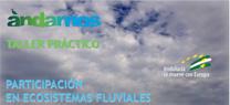 Voluntarios ambientales abordan en Málaga la situación de los ecosistemas fluviales de las cuencas internas andaluzas
