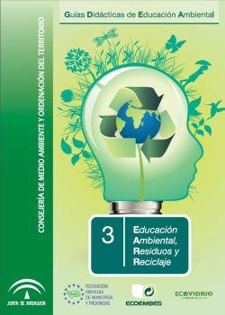"""Portada de la """"Guía Didáctica de Educación Ambiental sobre Residuos y Reciclaje """""""