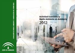 Actividad Económica y Medio Ambiente en Andalucía 2012