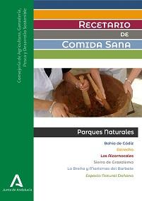 Recetario de comida sana: Parques Naturales de Cádiz. Portada de la publicación