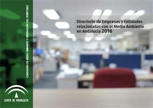 Directorio de Empresas y Entidades relacionadas con el Medio Ambiente en Andalucía 2016