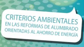 Criterio ambientales en las reformas de alumbrado orientadas al ahorro de energía