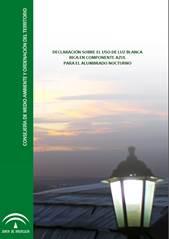 Declaración sobre el uso de luz blanca rica en componente azul para el alumbrado nocturno