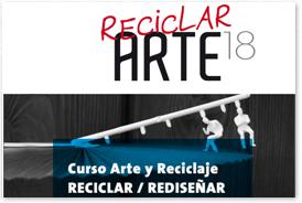 VI Certamen de arte y reciclaje. 'Reciclar Arte 2018'