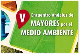 V Encuentro Andaluz Mayores por el Medio Ambiente