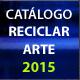 Catálogo Reciclar Arte 2015