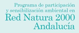 Programas de Participación y Sensibilización ambiental en Red Natura 2000. Andalucía 2017