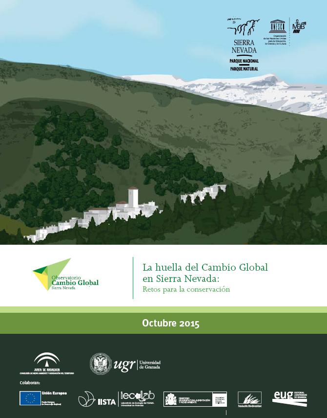 La huella del Cambio Global en Sierra Nevada: Retos para la conservación.