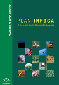 Plan INFOCA. Un plan de acción al servicio del monte mediterráneo andaluz (2003).