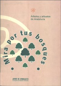 Publicación árboles y arbustos de Andalucía