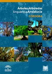 Portada de la publicación: Árboles y arboledas singulares de Andalucía. Córdoba