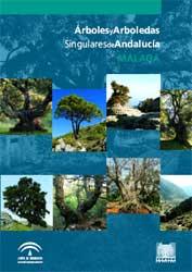 Portada de la publicación: Árboles y arboledas singulares de Andalucía. Málaga