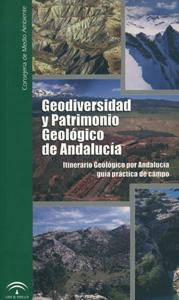 Publicación Geodiversidad y Patrimonio Geológico de Andalucía
