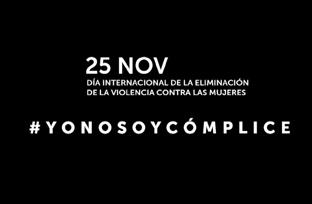 Campaña institucional del Día de la Eliminación de la Violencia contra la Mujer