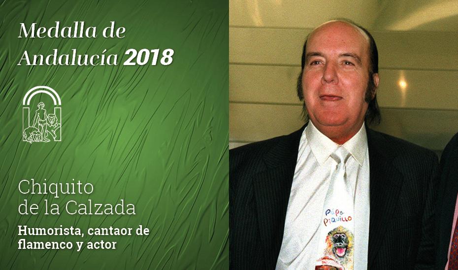 El humorista Gregorio Sánchez, Chiquito de la Calzada, Medalla de Andalucía 2018