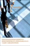 Estudio de movilidad transfronteriza entre la provincia de Huelva y el Algarve y el Baixo Alentejo Portugues