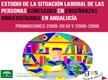La situación Laboral de las personas egresadas en Enseñanzas Universitarias en Andalucía. Promociones 2009-2010 y 2008-2009