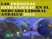 Las personas extranjeras en el mercado laboral andaluz 2012