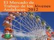 El Mercado de Trabajo de los Jóvenes Andaluces. 2012